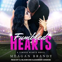 Fumbled Hearts - Meagan Brandy