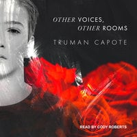 Other Voices, Other Rooms - Truman Capote