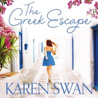 The Greek Escape - Karen Swan