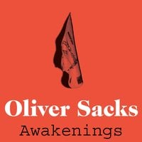 Awakenings - Oliver Sacks