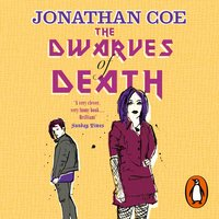 The Dwarves of Death - Jonathan Coe