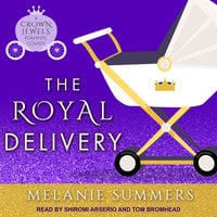 The Royal Delivery - Melanie Summers