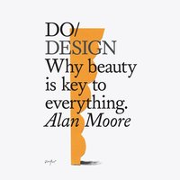 Do Design - Alan Moore
