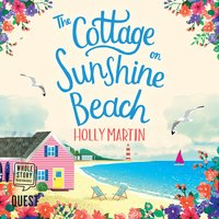 The Cottage on Sunshine Beach - Holly Martin
