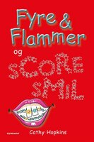 Fyre & Flammer 7 - og scoresmil - Cathy Hopkins