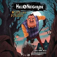 Hello Neighbor: Missing Pieces - Carly Anne West