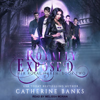 Royally Exposed - Catherine Banks