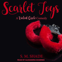 Scarlet Toys - S.M. Shade