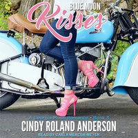 Blue Moon Kisses - Cindy Roland Anderson