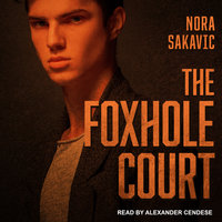 The Foxhole Court - Nora Sakavic