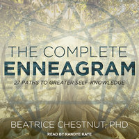 The Complete Enneagram - Beatrice Chestnut