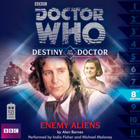 Doctor Who - Destiny of the Doctor - Enemy Aliens - Alan Barnes
