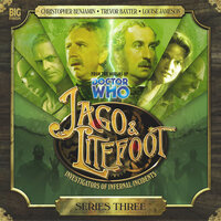 Jago & Litefoot - Series 03 - Justin Richards,Matthew Sweet,John Dorney,Andy Lane