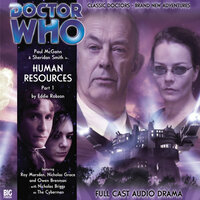 Doctor Who - The 8th Doctor Adventures 1.7 Human Resources Part 1 - Eddie Robson