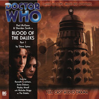 Doctor Who - The 8th Doctor Adventures 1.1 Blood of the Daleks Part 1 - Steve Lyons
