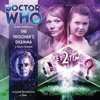 Doctor Who - The Companion Chronicles - The Prisoner's Dilemma - Simon Guerrier