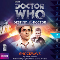 Doctor Who - Destiny of the Doctor - Shockwave - James Swallow