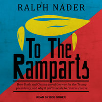 To the Ramparts - Ralph Nader