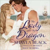 The Lady and The Dragon - Shayla Black,Shelley Bradley