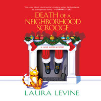 Death of a Neighborhood Scrooge - Laura Levine