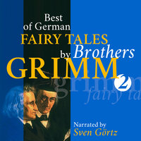 Best of German Fairy Tales by Brothers Grimm II - Brothers Grimm