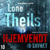 Hjemvendt S1E10 - Lone Theils
