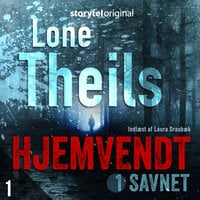 Hjemvendt S1E1 - Lone Theils