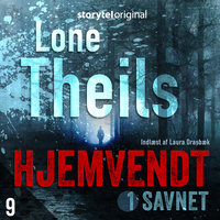 Hjemvendt S1E9 - Lone Theils