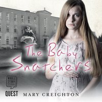 The Baby Snatchers - Mary Creighton