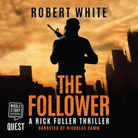 The Follower - Robert White