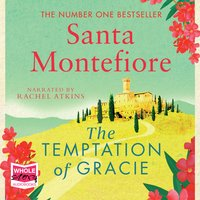 The Temptation of Gracie - Santa Montefiore