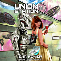 Review Night on Union Station - E.M. Foner