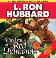 The Trail of the Red Diamonds - L. Ron Hubbard