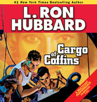 Cargo of Coffins - L. Ron Hubbard