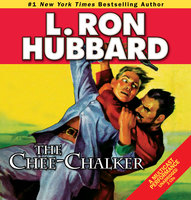 The Chee-Chalker - L. Ron Hubbard