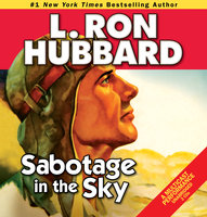 Sabotage in the Sky - L. Ron Hubbard
