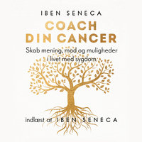 Coach din cancer - Iben Seneca