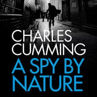 A Spy by Nature - Charles Cumming