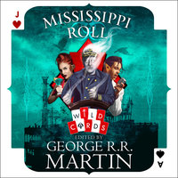 Mississippi Roll - George R.R. Martin