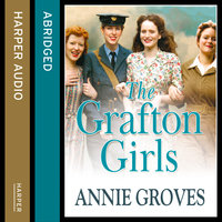 The Grafton Girls - Annie Groves
