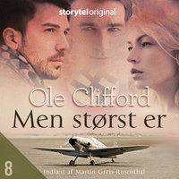 Men størst er S1E8 - Ole Clifford