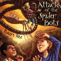 Attack of the Spider Bots - Robert West