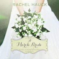 A March Bride - Rachel Hauck