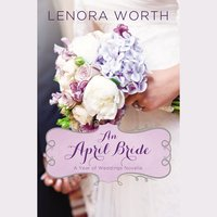 An April Bride - Lenora Worth