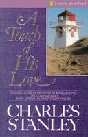 A Touch of His Love - Charles F. Stanley