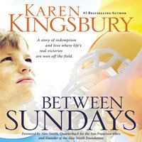 Between Sundays - Karen Kingsbury