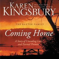 Coming Home - Karen Kingsbury