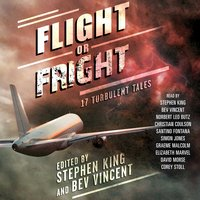 Flight or Fright - Stephen King,Bev Vincent