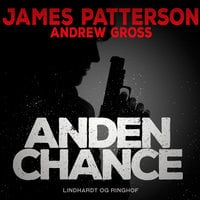 Anden chance - James Patterson,Andrew Gross