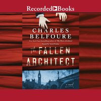 The Fallen Architect - Charles Belfoure